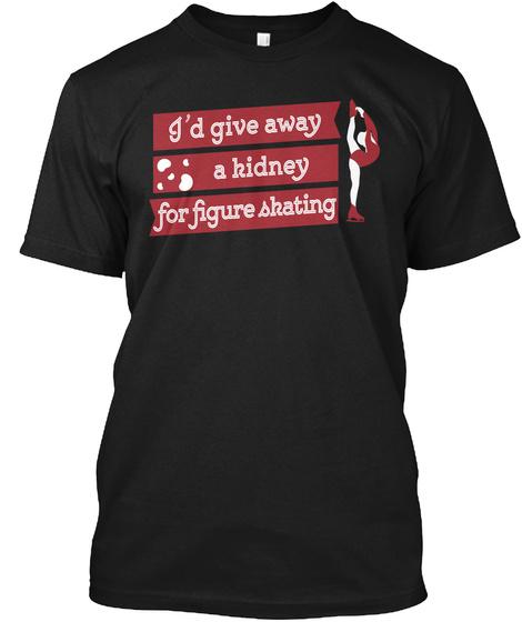 Kidney Transplant Figure Skating Ice Dan Black T-Shirt Front