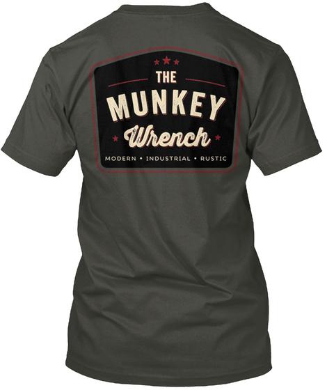 The Munkey Wrench Modern Industrial Rustic Smoke Gray T-Shirt Back