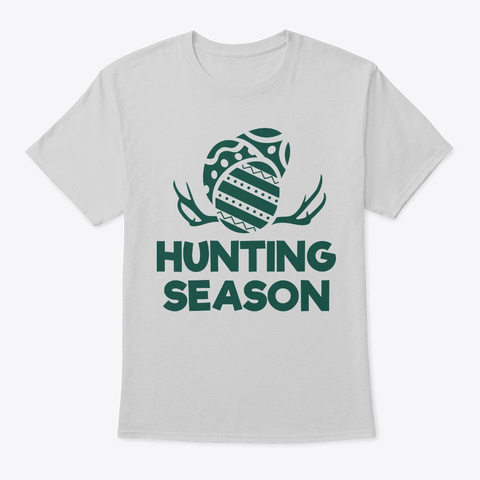 Hunting Season Easter Holiday  Light Steel T-Shirt Front