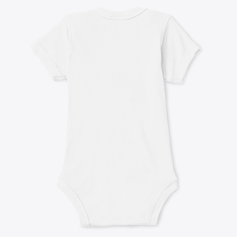 Baby Onesie White T-Shirt Back