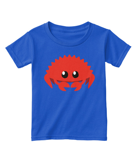 Toddler Rustaceans! Royal  T-Shirt Front
