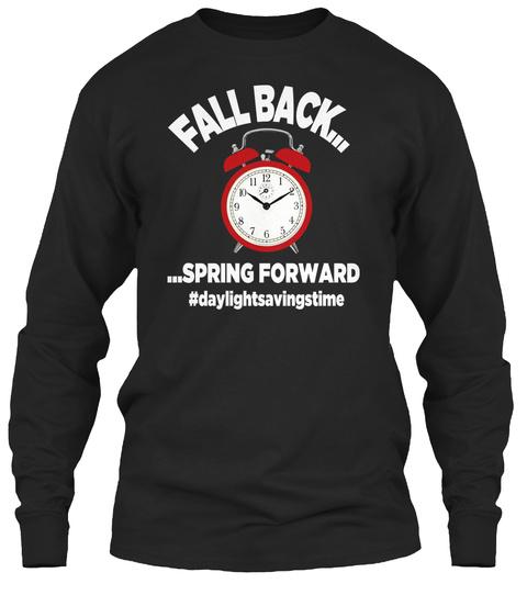 Daylight Savings Time Black Long Sleeve T-Shirt Front