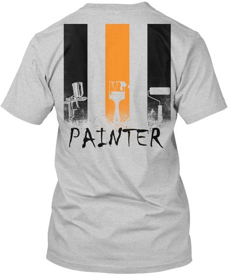 Proud Painter Shirt Light Steel T-Shirt Back