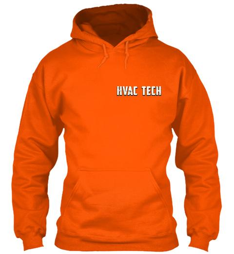 Skilled Hvac Techs Aren't Cheap Safety Orange T-Shirt Front