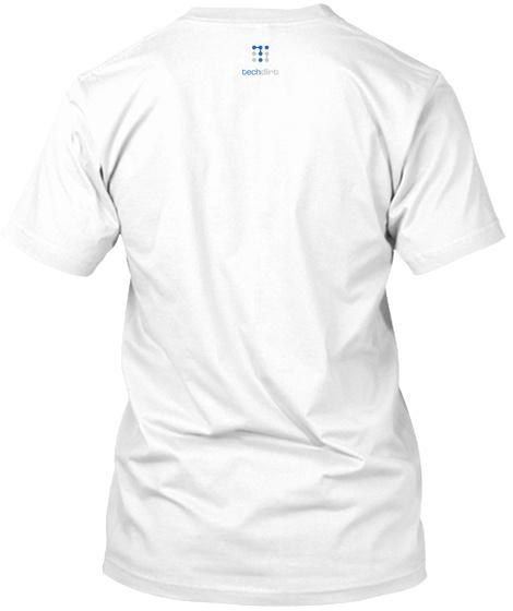 Tech White T-Shirt Back