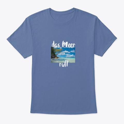 Das Meer Ruft Denim Blue áo T-Shirt Front