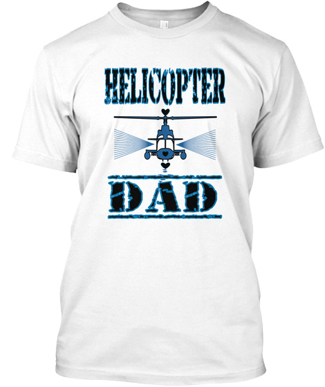 1003ff85 Helicopter Dad - Helicopter DaD Products from Parent Therapy Tees ...