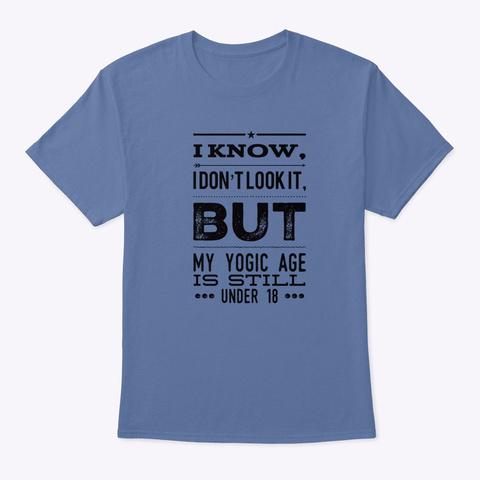 Still Young   Under 18  Denim Blue T-Shirt Front
