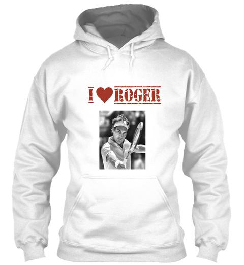 I Roger White Sweatshirt Front