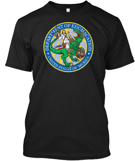 Department Of Edumacation United States Of Murica Black T-Shirt Front