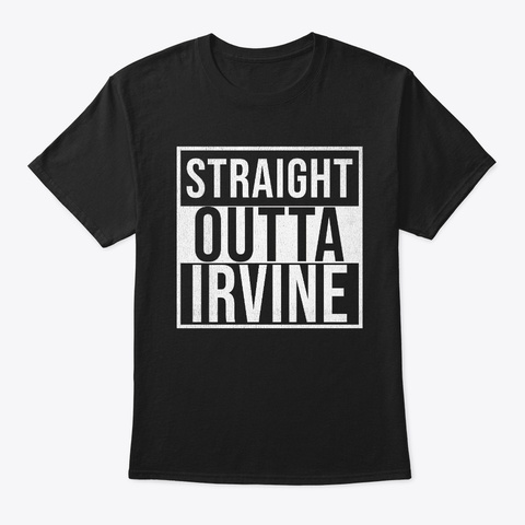 Straight Outta Irvine Black T-Shirt Front