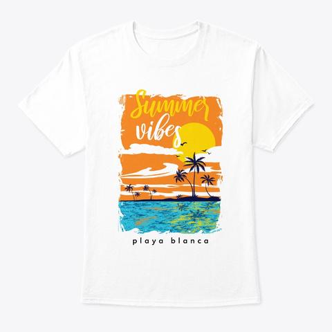Summer Vibes Orange Sky Playa Blanca  White T-Shirt Front
