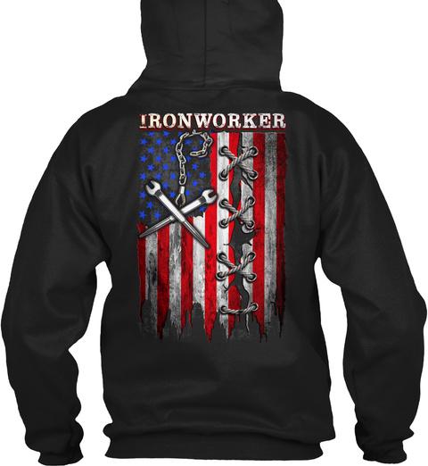 Proud Ironworker Black T-Shirt Back