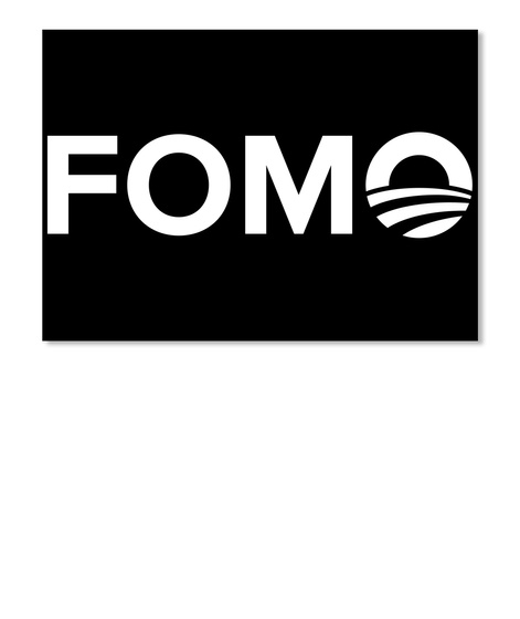 Fomo   Fear Of Missing Obama Black T-Shirt Front