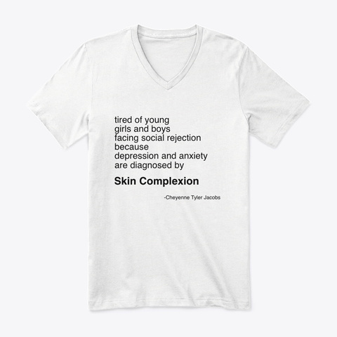 Diagnosis Poem By Cheyenne Tyler Jacobs  White T-Shirt Front