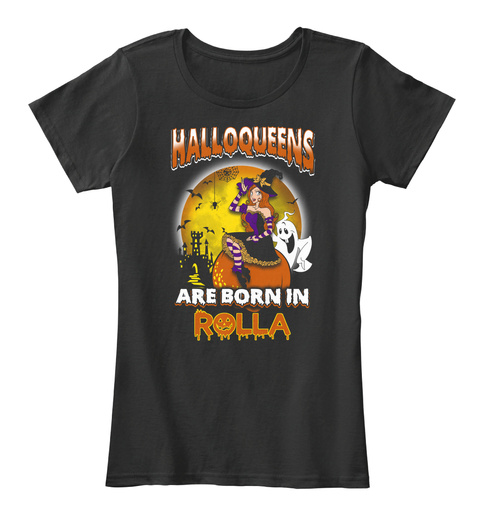 Halloqeens Are Born In Rolla Black T-Shirt Front