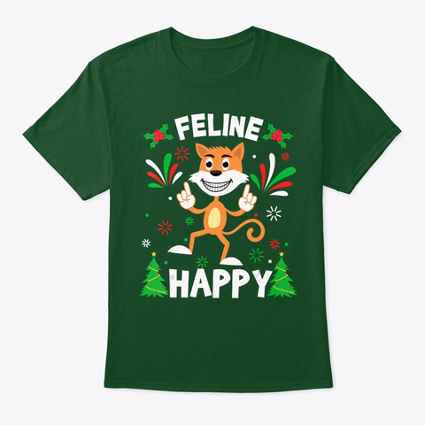 Feline Happy Funny Cute Dancing Cat Deep Forest T-Shirt Front