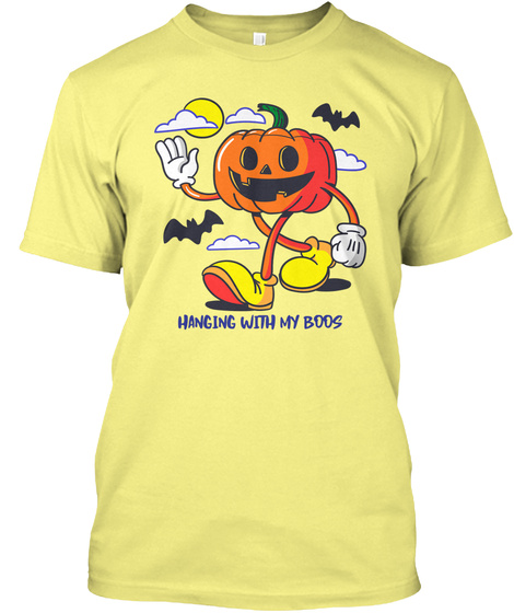 Happy Halloween, Hanging With My Boos  Lemon Yellow  T-Shirt Front