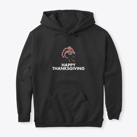 Happy Thanksgiving Turkey Face Mask Funn Black T-Shirt Front
