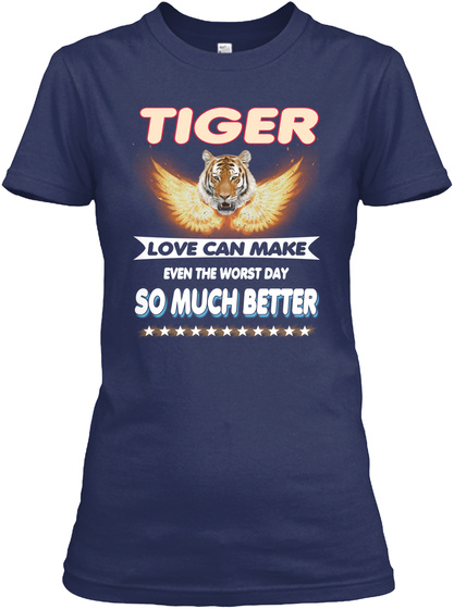 Tiger Make Day Better Navy T-Shirt Front