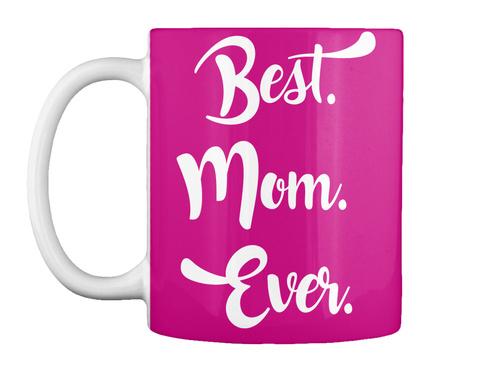 Christmas Gift Best Mom Ever T Shirt Best Mom Ever