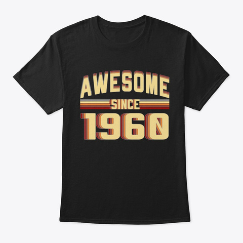 Awesome Since 1960, 59 Years Old Black T-Shirt Front