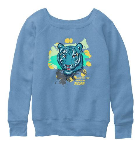 Hear Me Roar Blue Triblend  T-Shirt Front
