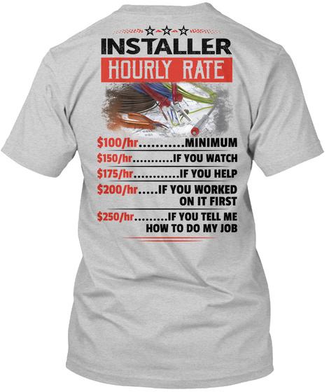 Installer Hourly Rate Light Steel T-Shirt Back