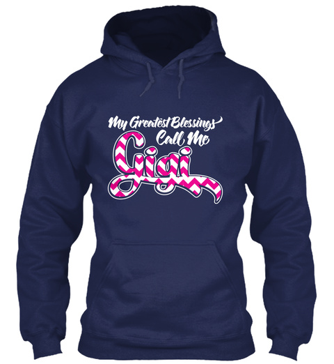 My Greatest Blessing Call Me Gigi Navy T-Shirt Front