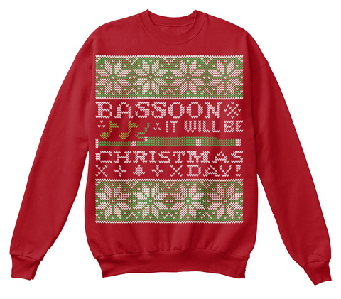 Bassoon It Will Be Christmas Xday!  Deep Red  T-Shirt Front