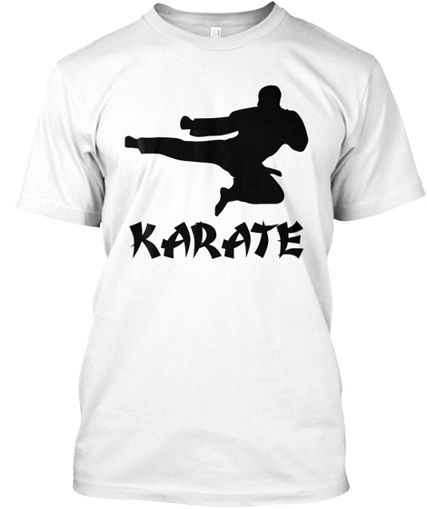 Funny Karate Training T Shirt, Karate Lo White T-Shirt Front