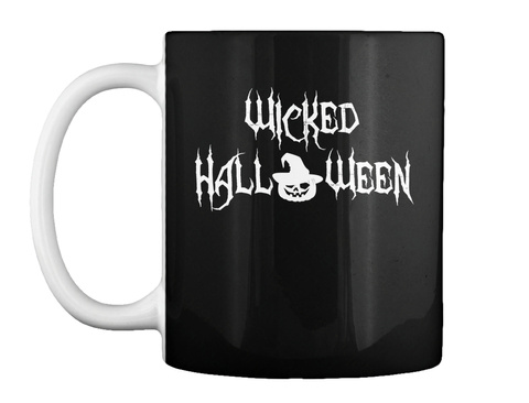 Wicked Halloween Mug Black T-Shirt Front