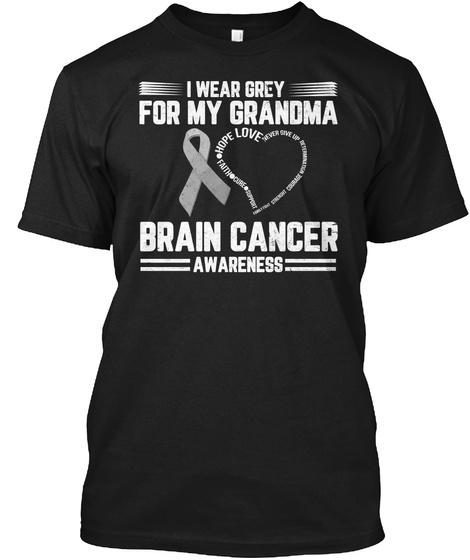 Brain Cancer Awareness For Grandma Black T-Shirt Front