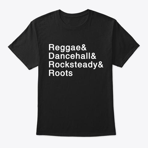 Jamaican Reggae Dancehall Rocksteady  Black T-Shirt Front