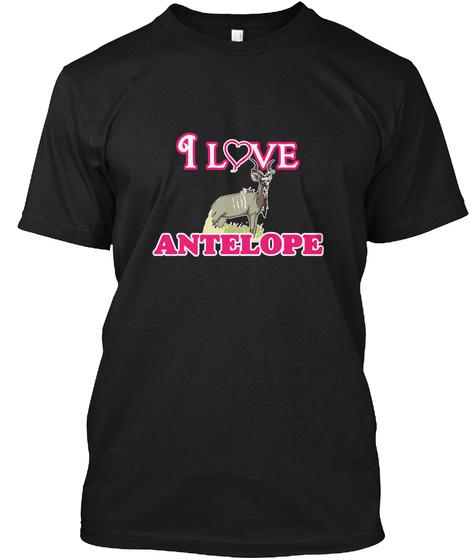 I Love Antelope Black T-Shirt Front