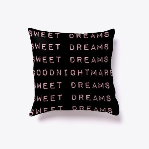 Sweet Dreams Pink T-Shirt Front