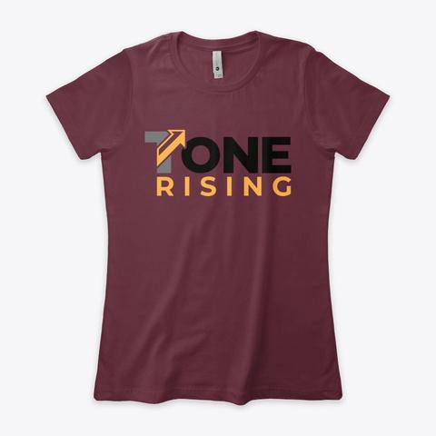 Tone Rising   Black Label Maroon T-Shirt Front