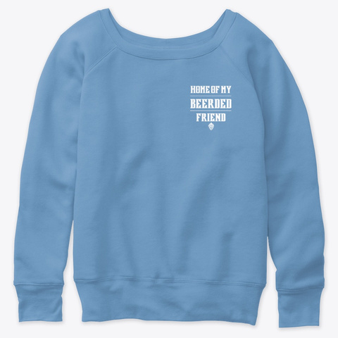 Home Of My Beerded Friend Sweatshirt Blue Triblend  T-Shirt Front