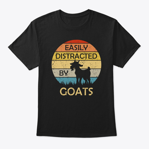 Easily Distracted By Goats Retro Vintage Black T-Shirt Front