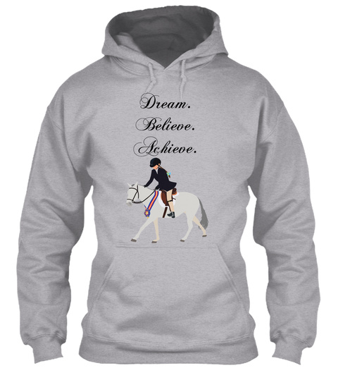 Dream. Believe. Achieve. Sport Grey T-Shirt Front