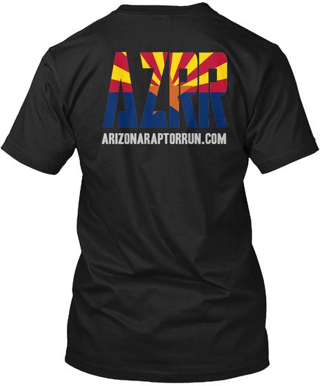 Azpr Arizonaraptorrun.Com Black T-Shirt Back