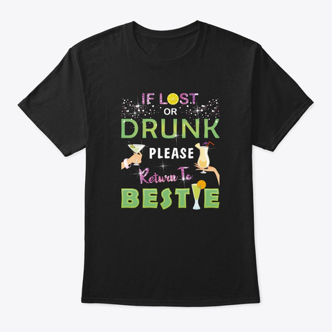 Womens Party If Lost Or Drunk Please Ret Black T-Shirt Front