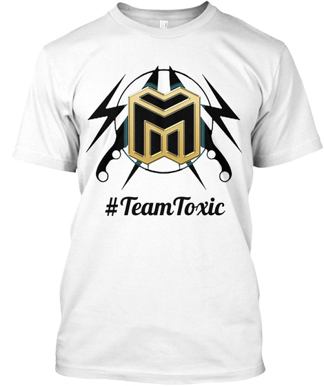 #Team Toxic White T-Shirt Front