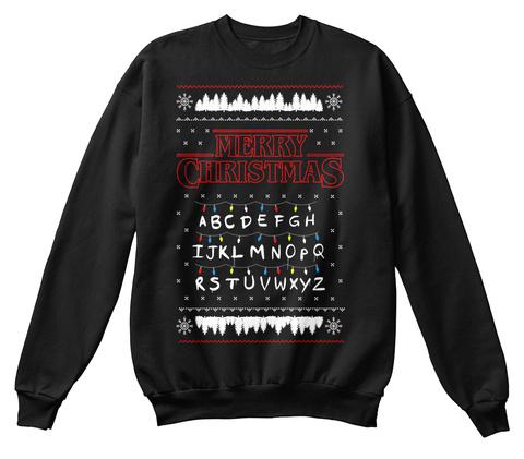 Merry Christmas A B C D E F G H I J K L M N O P Q R S T U V W X Y Z Black Sweatshirt Front