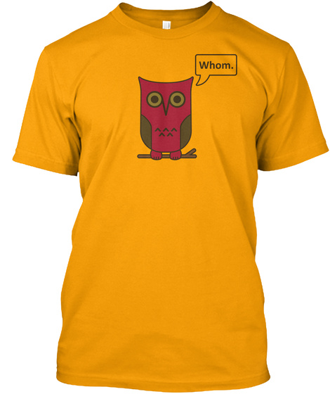 Owl Guy Gold T-Shirt Front
