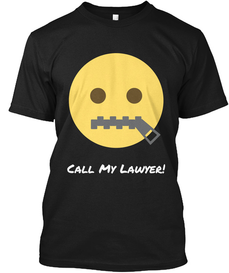 Call My Lawyer! Black T-Shirt Front