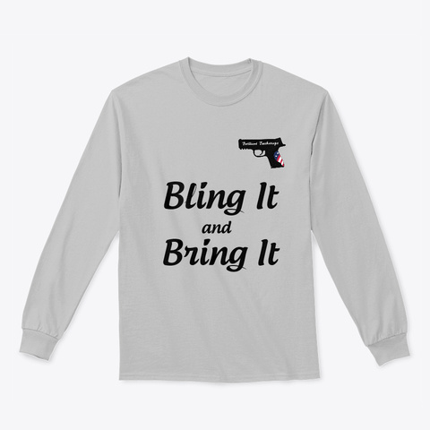 Bling It And Bring It Sport Grey Long Sleeve T-Shirt Front