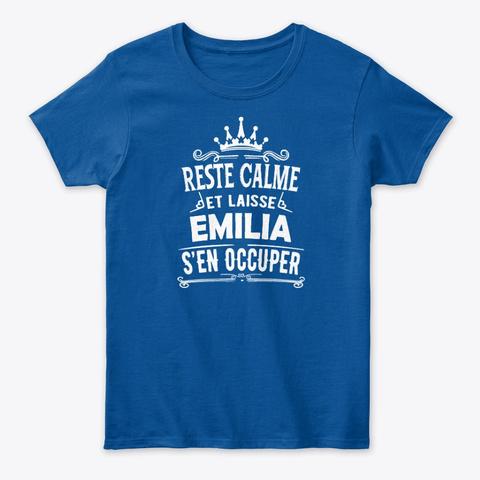 Reste Calme Emilia S'en Occuper Royal T-Shirt Front