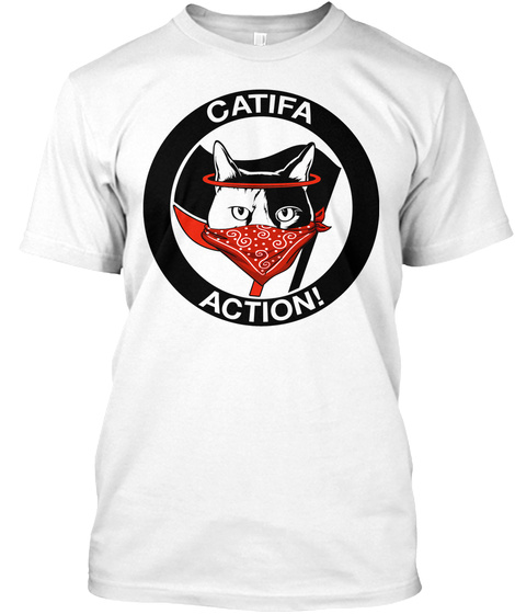 Catifa Action Shirt! White T-Shirt Front