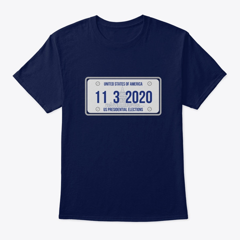 Us  Elections 1132020  License Plate Navy T-Shirt Front